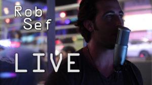 Rob Sef Live